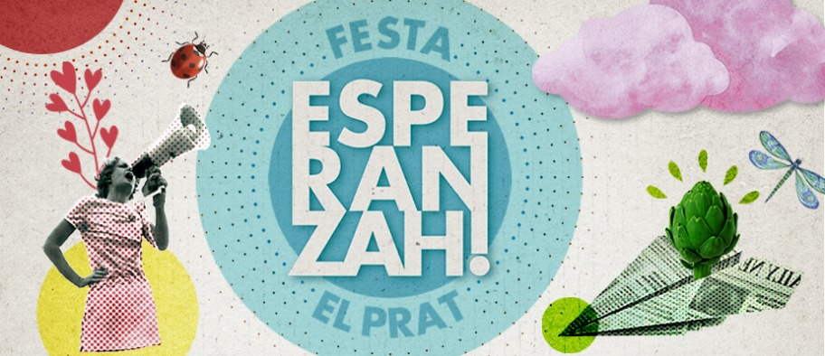 FESTA ESPERANZAH!    DEL PRAT AL MÓN